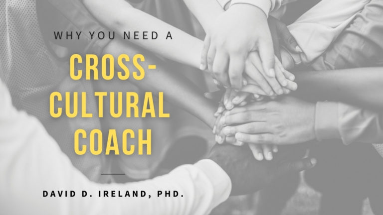 David Ireland PHD blog Why You Need a Cross-Cultural Coach for Jesus Calling blog
