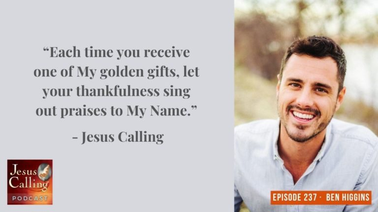 Jesus Calling podcast #237 featuring ABC's Bachelor Ben Higgins (Jesus Calling Podcast Thumbnail image)
