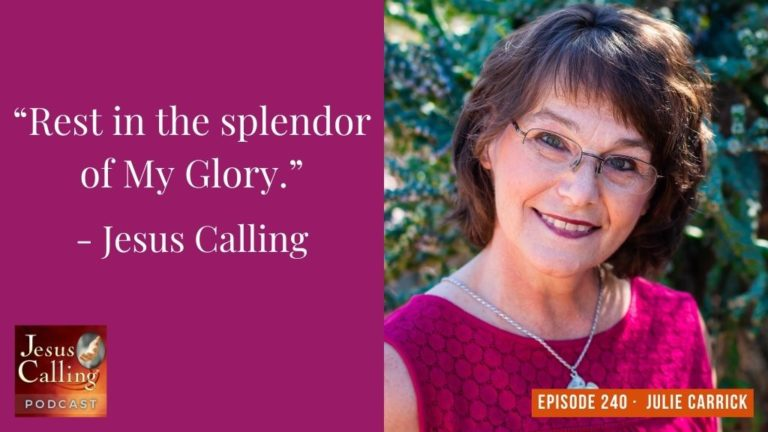 Jesus Calling podcast #240 featuring Julie Carrick & Saundra Dalton-Smith (thumbnail image)