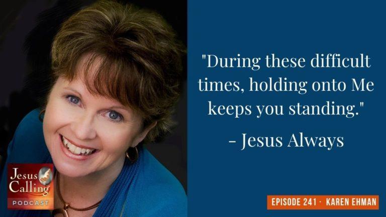 Jesus Calling podcast #241 with Karen Ehman & Kristina Kotlus (thumbnail image)