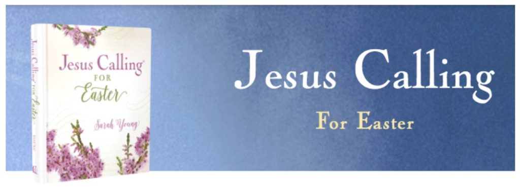 Jesus Calling podcast #240 featuring Jesus Calling EASTER devotional