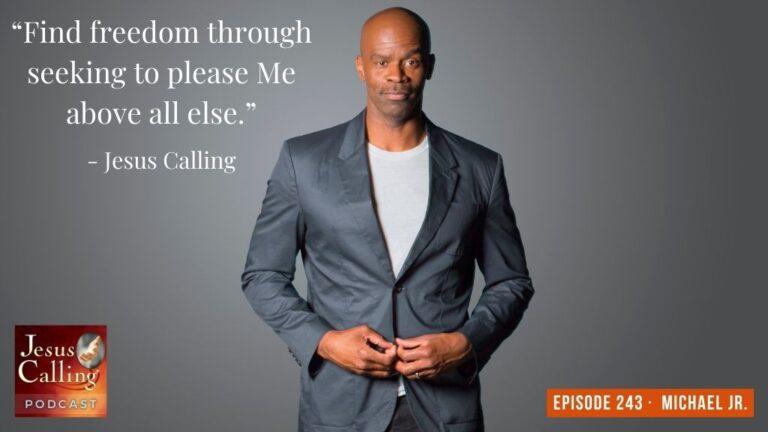 Jesus Calling podcast #243 with Michael Jr. & NFL's Jordan Matthews (Jesus Calling thumbnail image)