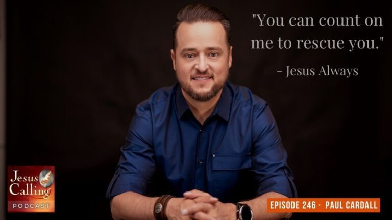 Jesus Calling podcast #246 featuring musician Paul Cardall & author Charles Martin (Jesus Calling Podcast thumbnail image)