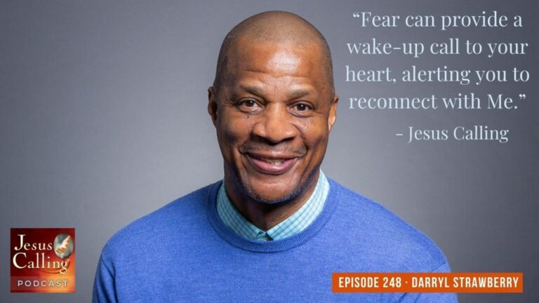 Jesus Calling podcast #248 featuring Darryl Strawberry & Amy Downs (Survivor of the Oklahoma City bombing)