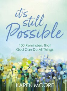 It's Still Possible book by Karen Moore