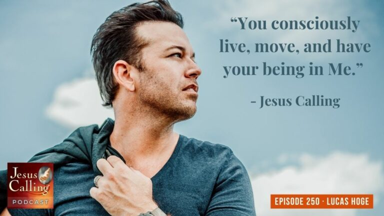 Jesus Calling podcast #250 featuring country music's Lucas Hoge