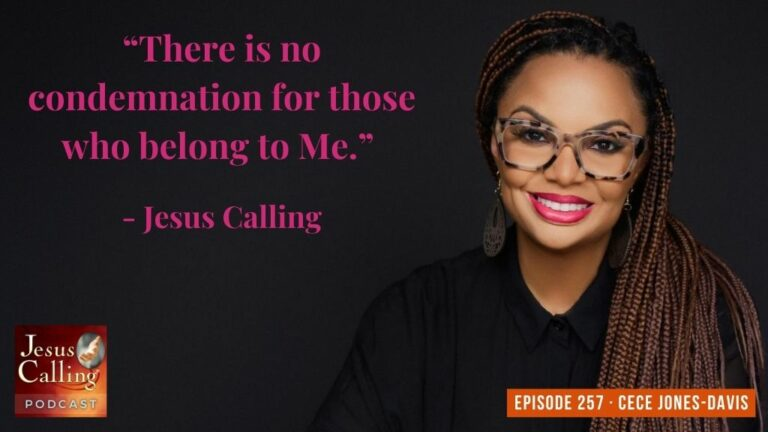 Jesus Calling podcast 257 featuring Cece Jones-Davis - podcast thumbnail image